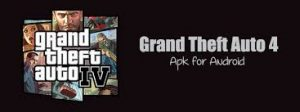 GTA 4 APK Download Free 100% Original And Working With Proof 1